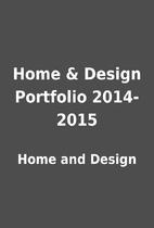 Home & Design Portfolio 2014-2015 by Home…
