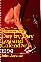The Complete Runner's Day-By-Day Log…