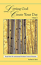 Letting God Create Your Day: Vol. 1. Scripts…