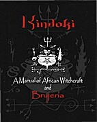 Kindoki, A Manual of African Witchcraft and…