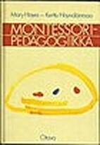 Montessoripedagogiikka by Höynälänmaa…