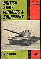 British Army Vehicles & Equipment: Part One…