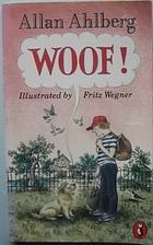 Woof! by Allan Ahlberg