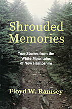 Shrouded Memories: True Stories from the…