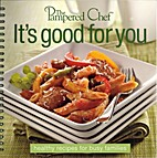 The Pampered Chef: It's Good for You -…