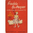 Fraulein Bo-Peepen, and more tales mein…