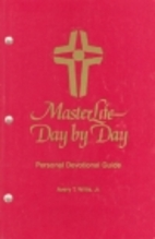 MasterLife day by day: Personal devotional…