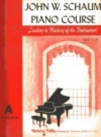 John W. Schaum piano course : leading to…
