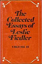 Collected Essays of Leslie Fiedler, Volume…