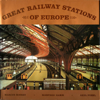 Great Railway Stations of Europe by Marcus…