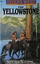 The Yellowstone: River's West, Book 1…