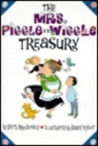 The Mrs. Piggle-Wiggle Treasury by Betty…