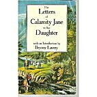 Letters of Calamity Jane to Her Daughter by…