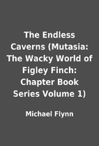 The Endless Caverns (Mutasia: The Wacky…