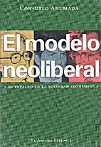El modelo neoliberal y su impacto en la…