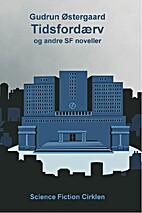 Tidsfordærv og andre SF noveller by Gudrun…
