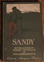 Sandy by Alice Hegan Rice