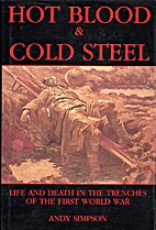 Hot Blood and Cold Steel: Life and Death in…