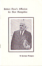 Robert Frost's Affection for New Hampshire…