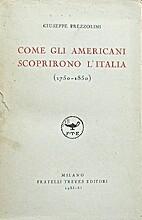 Come gli americani scoprirono l'Italia…