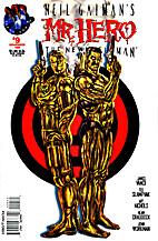 Neil Gaiman's Mr. Hero the Newmatic Man…