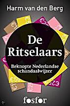 De ritselaars by Harm van den Berg