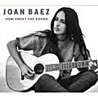 Joan Baez - How Sweet The Sound by Joan Baez