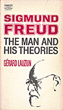 Sigmund Freud: The Man and His Theories by…