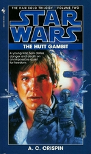The Hutt Gambit by A. C. Crispin