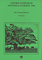 Oxford Symposium on Food and Cookery 1986.…