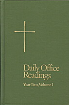 Daily Office Readings (Year Two, Volume 1)…