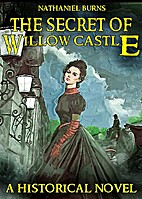 The Secret of Willow Castle - A Historical…