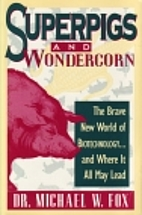 Superpigs and Wondercorn: The Brave New…