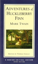 Adventures of Huckleberry Finn [Norton…
