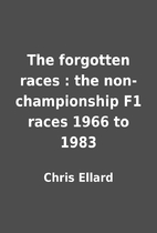 The forgotten races : the non-championship…