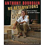 No Reservations: Around the World on an…