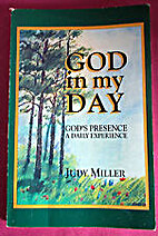 God in my day : God's presence, a daily…