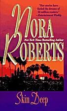 Skin Deep by Nora Roberts