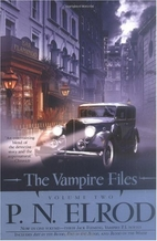The Vampire Files: Volume Two by P. N. Elrod