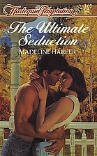 The Ultimate Seduction by Madeline Harper
