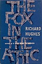 The fox in the attic by Richard Arthur…