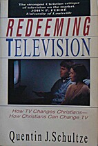 Redeeming Television: How TV Changes…
