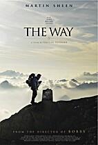 The Way [motion picture] by Emilio Estevez…