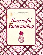 Good Housekeeping Successful Entertaining by…
