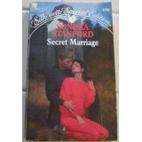 Secret Marriage by Sondra Stanford