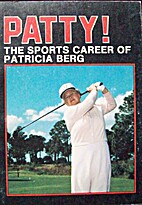 Patty! : The sports career of Patricia Berg…