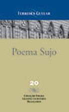 Poema Sujo by Ferreira Gullar