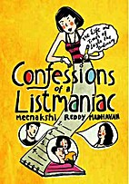 Confessions of a Listmaniac by Meenakshi…