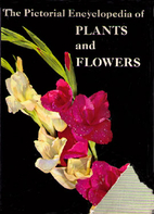 The pictorial encyclopedia of plants and…