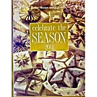 Celebrate the Season 2011 by Better Homes…